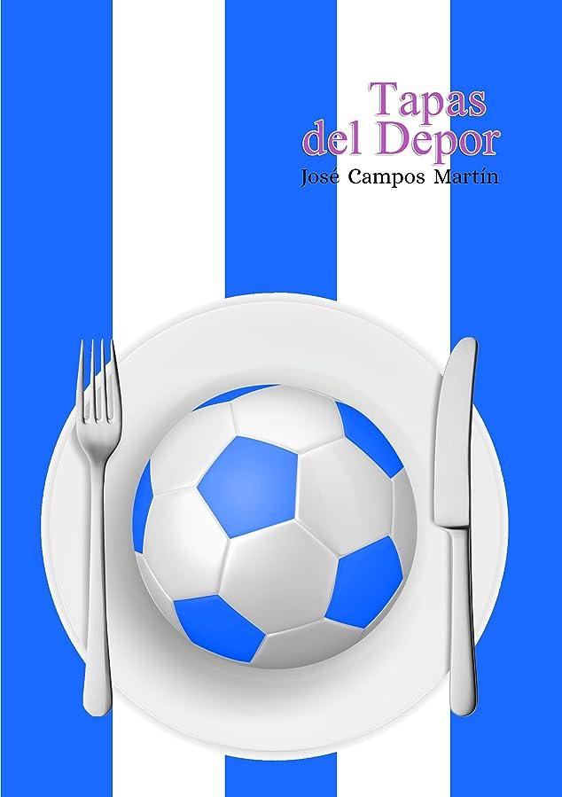 荷物経済的属性Tapas del Depor: Las Tapas de los Mejores Futbolistas del Deportivo de La Coru?a (1.906-Hoy). (Spanish Edition)