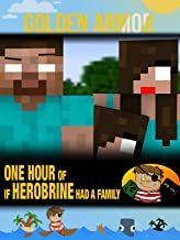 Clip: Golden Armor - One Hour of If Herobrine Had a Family