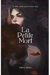 La Petite Mort Kindle Edition