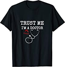 Trust Me I'm almost A Doctor Funny Medical Student T-Shirt