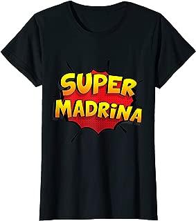 Super Madrina Regalo para Madrina de Bautizo T-Shirt