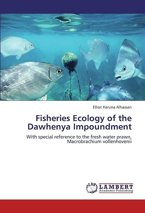 グレートバリアリーフ限定はっきりしないFisheries Ecology of the Dawhenya Impoundment