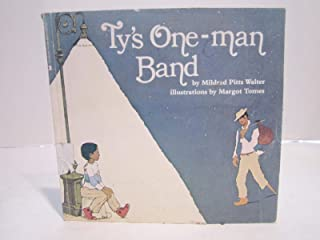 Houghton Mifflin Reading: Ty'S One-Man Band Lv4 Imp TY'S ONE-MAN BAND