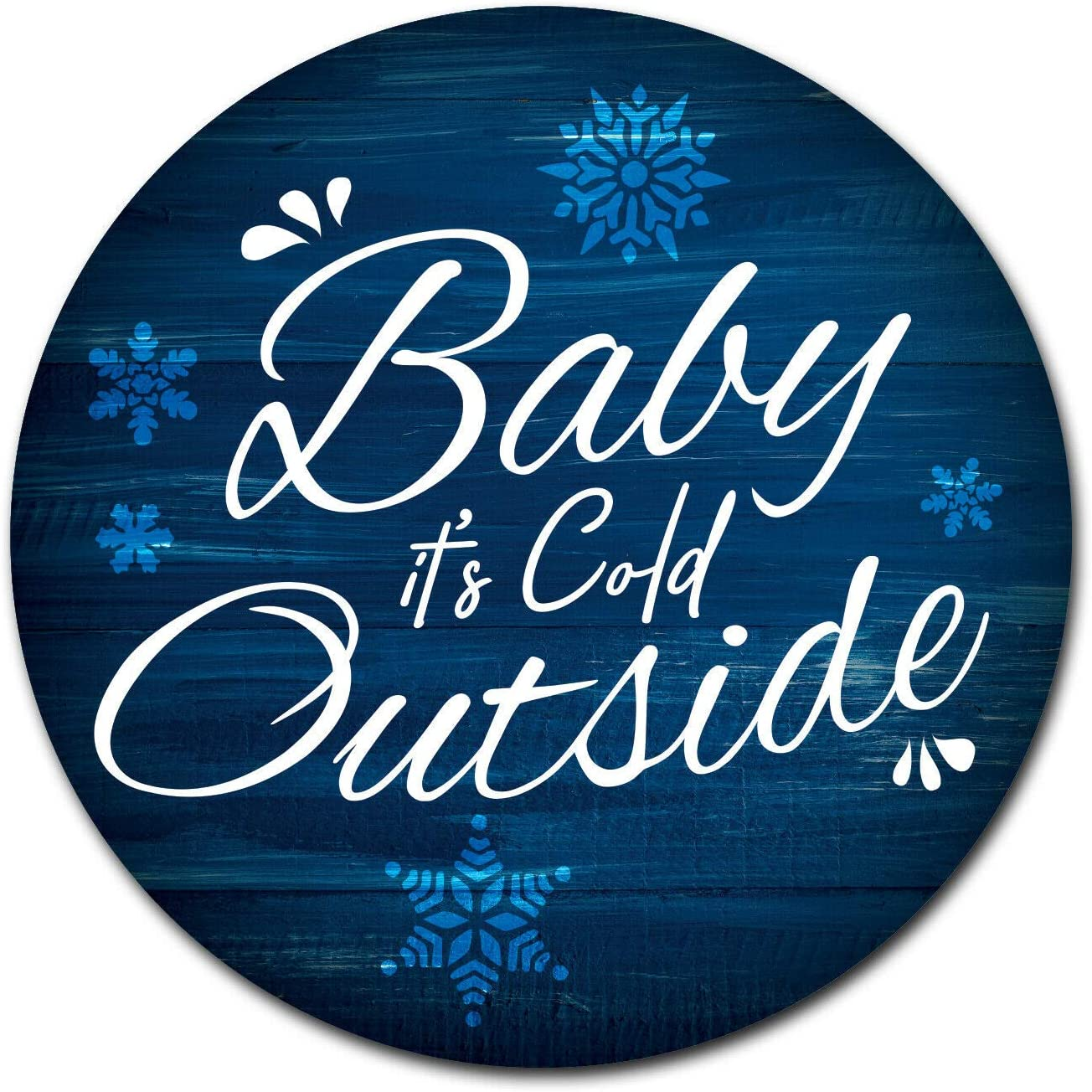 12'' X 12'' Round Baby It's Cold Outside Metal Tin Sign Nostalgic Retro Decor Waterproof and Rustproof