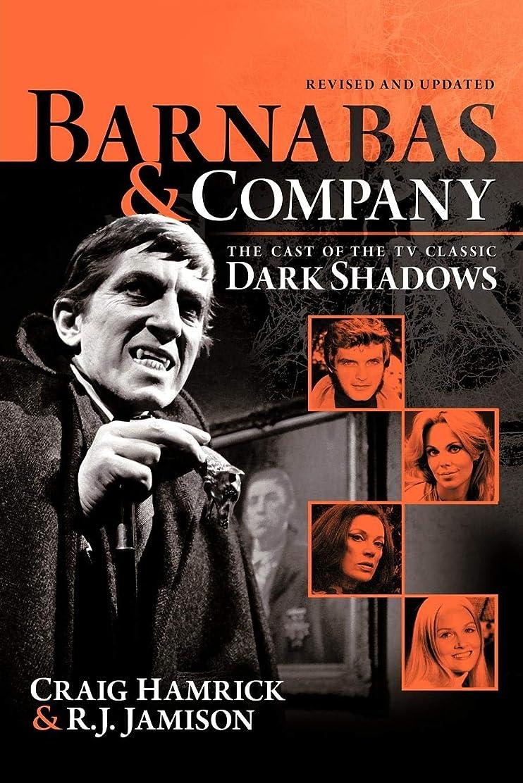 バウンド分類する泥沼Barnabas & Company: The Cast of the TV Classic Dark Shadows