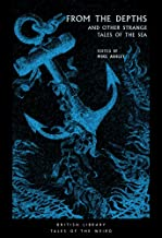 From the Depths: And Other Strange Tales of the Sea (Tales of the Weird)