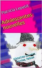 Adolescentes nouvelles: Histoires courtes, contes, fables (French Edition)