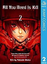 表紙: All You Need Is Kill 2 (ジャンプコミックスDIGITAL) | 桜坂洋