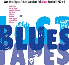 Lost Blues Tapes / More American Folk Blues Festival 1963-65