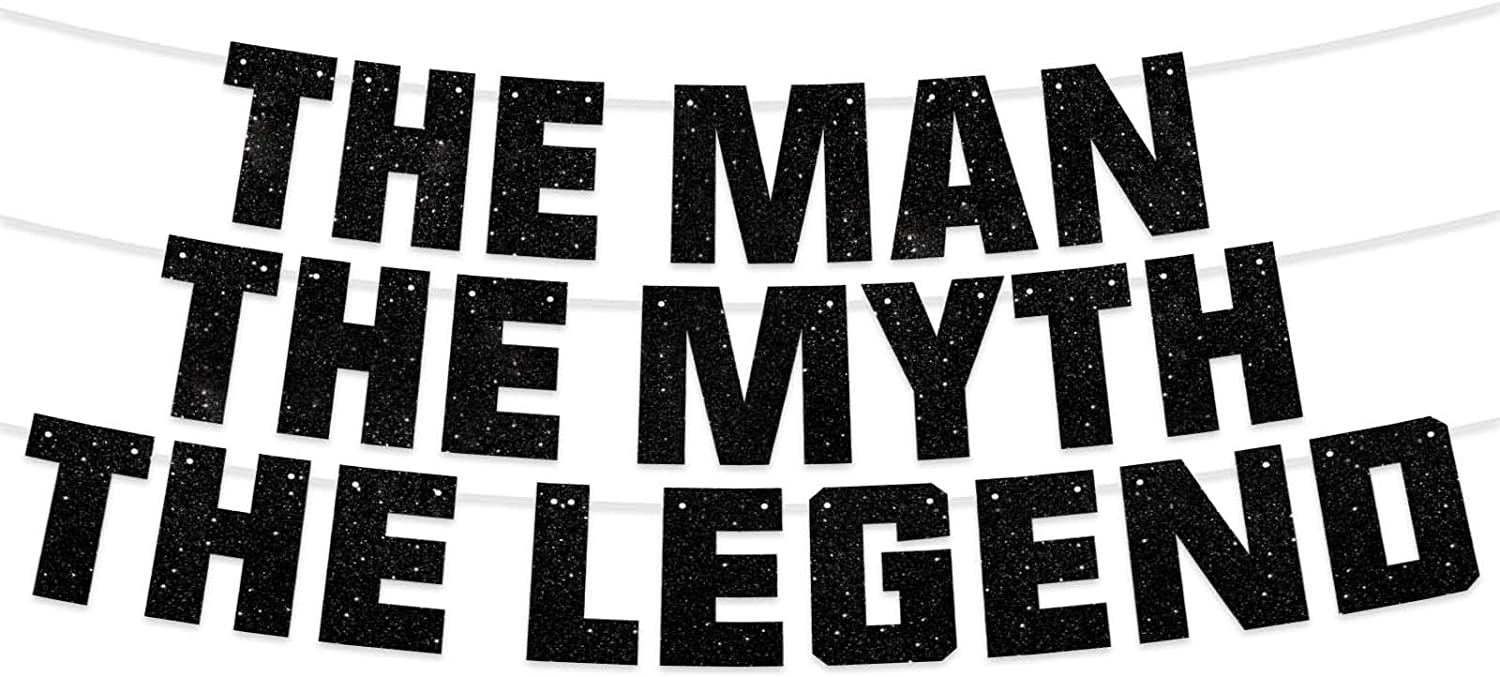 The Man The Myth The Legend Banner Father Birthday Theme Dad Party Decor Picks for Retirement Decorations Supplies Black
