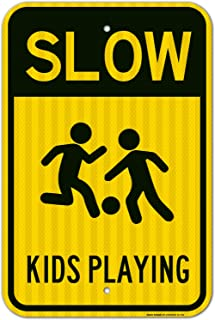 Kid Playing Sign, Slow Down, Large 12x18 3M Reflective (EGP) Rust Free .63 Aluminum, Weather/Fade Resistant, Easy Mounting, Indoor/Outdoor Use, Made in USA by SIGO SIGNS