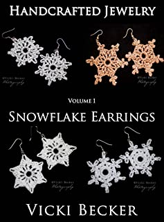 Snowflake Earrings (Christmas Crochet Book 3)