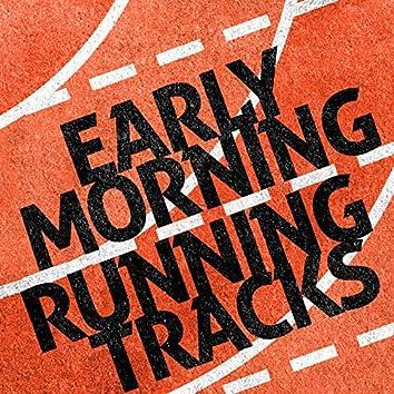 Early Morning Running Tracks