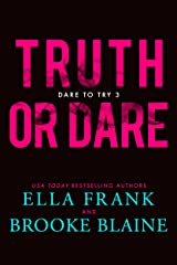 Truth or Dare (Dare to Try Book 3) Kindle Edition