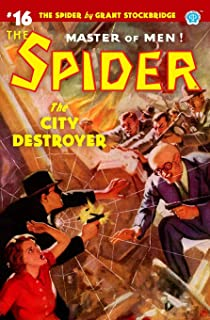 The Spider #16: The City Destroyer