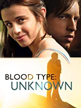 Blood Type: Unknown