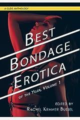 Best Bondage Erotica of the Year: Volume 1 Kindle Edition