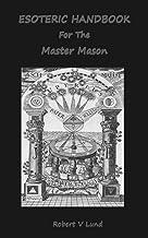 Esoteric Handbook For The Master Mason