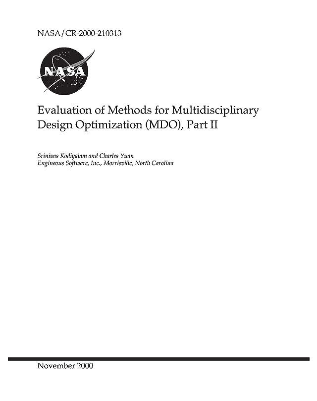ジャケット感謝している振り向くEvaluation of Methods for Multidisciplinary Design Optimization (MDO). Part 2 (English Edition)