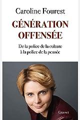 Génération offensée : De la police de la culture à la police de la pensée (essai français) Format Kindle
