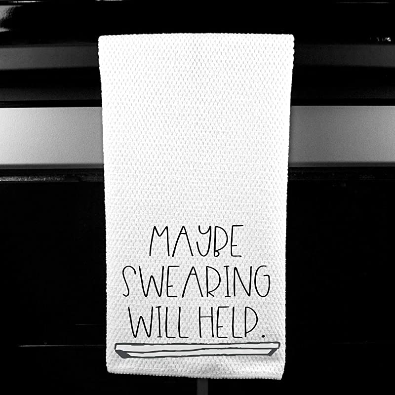Maybe Swearing Will Help Funny Kitchen Tea Bar Towel Gift For Women