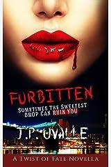 Forbitten (A Twist of Fate Novella Book 1) Kindle Edition