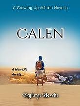 Calen: A Growing Up Ashton Novella