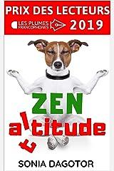 ZEN ALTITUDE (Prix des lecteurs) Format Kindle