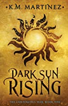 Dark Sun Rising (The Continuous War)