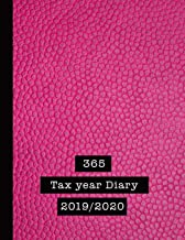 365 Tax year Diary 2019 / 2020: The diary and Tax log record for the Self employed and small business to log all their financial transactions - Pink leather effect
