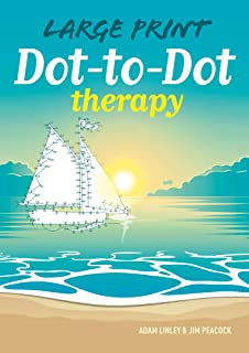 Large Print Dot-to-Dot Therapy (Arcturus Dot-To-Dot Collection)