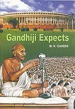 Gandhiji Expects