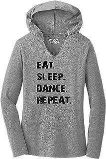 Ladies Eat Sleep Dance Repeat Hoodie Shirt