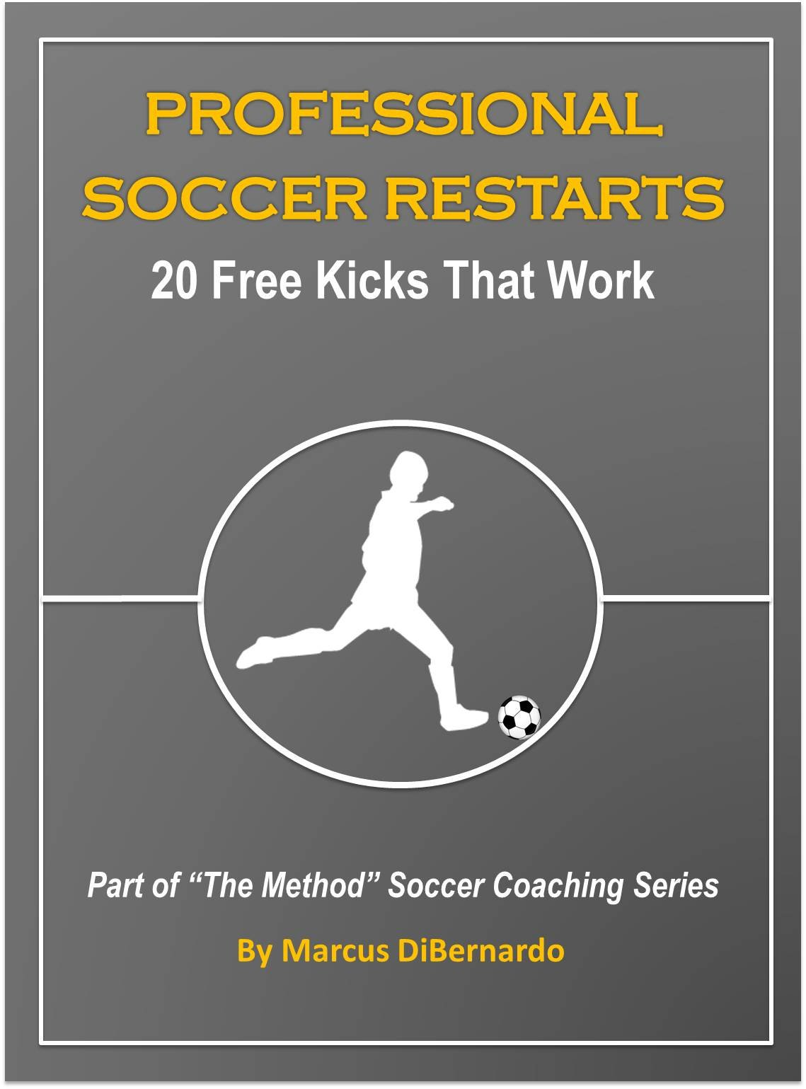 Image OfProfessional Soccer Restarts: 20 Free Kicks That Work (English Edition)