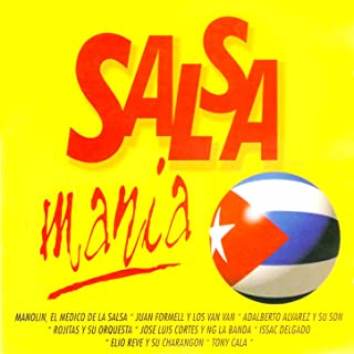 Salsa Mania (The Best Salsa from Cuba)