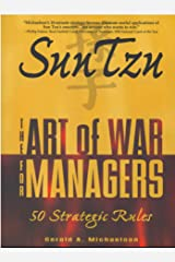Sun Tzu: The Art of War for Managers; 50 Strategic Rules Kindle Edition
