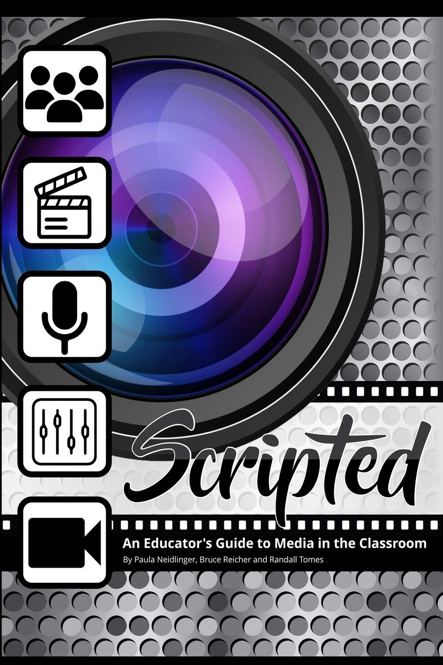 Image OfScripted: An Educator's Guide To Media In The Classroom