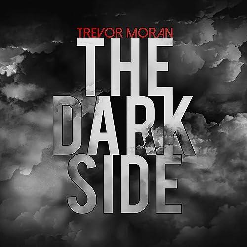 The Dark Side by Trevor Moran on Amazon Music - Amazon com