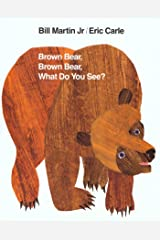 Brown Bear, Brown Bear, What Do You See? (Brown Bear and Friends) Kindle Edition
