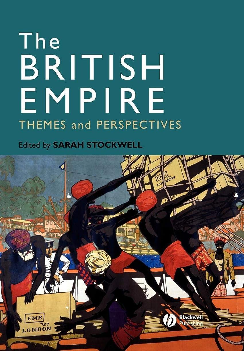 ファランクス傷つきやすい拍手するThe British Empire: Themes and Perspectives