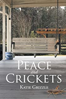 Peace and Crickets