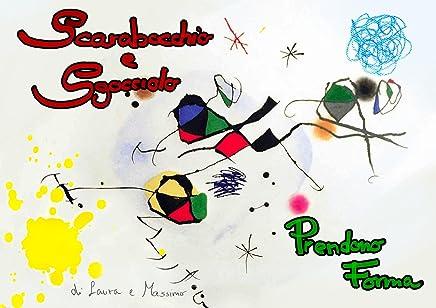 Scarabocchio e Sgocciolo prendono forma: Forme e colori accompagnano i bambini nel mondo dellarte