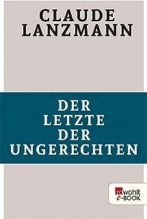 Der Letzte der Ungerechten (German Edition)