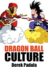Dragon Ball Culture Volume 1: Origin