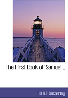 The First Book of Samuel ..