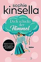 Dich schickt der Himmel: Roman (German Edition)
