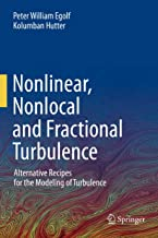 Nonlinear, Nonlocal and Fractional Turbulence: Alternative Recipes for the Modeling of Turbulence