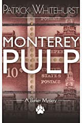 MONTEREY PULP (A Barker Mystery) Kindle Edition