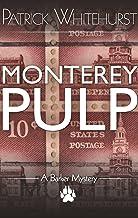 MONTEREY PULP (A Barker Mystery)