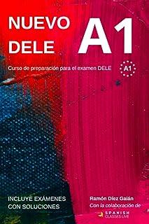 Nuevo DELE A1: Versión 2020. Preparación para el examen. Modelos de examen DELE A1